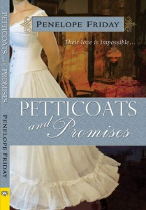 'Petticoats and Promises' by Penelope Friday image