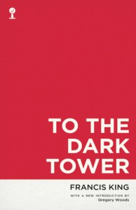 'To the Dark Tower' by Francis King image