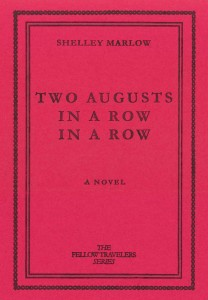 'Two Augusts in a Row in a Row' by Shelley Marlow image