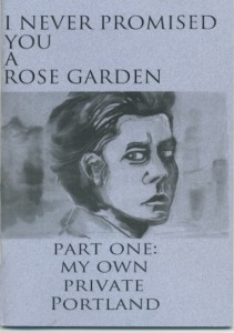 'I Never Promised You a Rose Garden, Part One: My Own Private Portland' by Annie Murphy image
