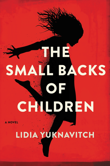 'The Small Backs of Children' by Lidia Yuknavitch