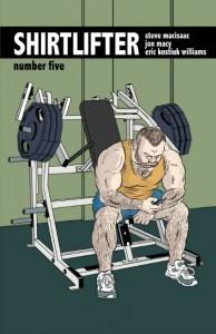 'Shirtlifter' by Steve MacIsaac with Fuzzbelly, Justin Hall, Ilya, Jon Macy, and Eric Kostiuk Williams image