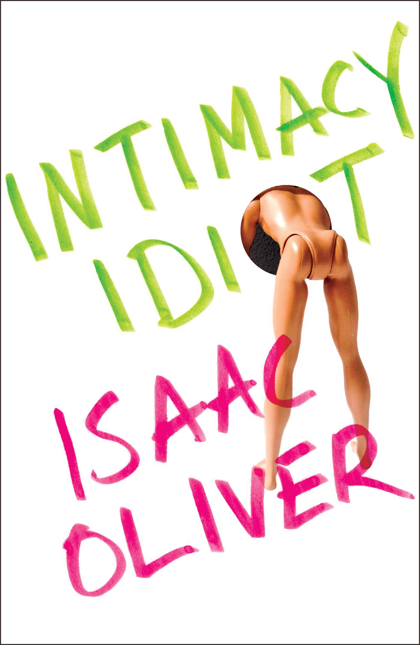 'Intimacy Idiot' by Isaac Oliver