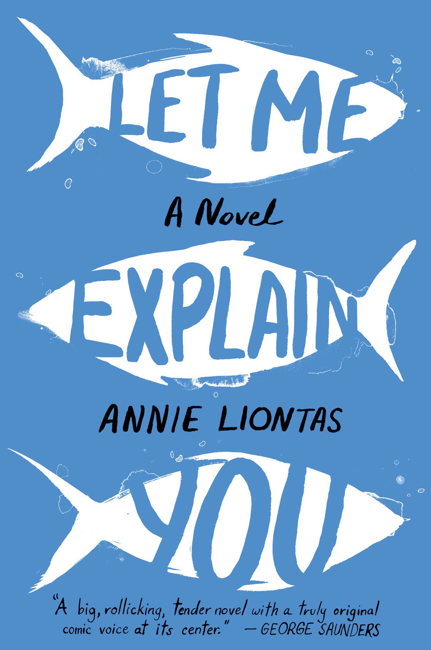 'Let Me Explain You' by Annie Liontas