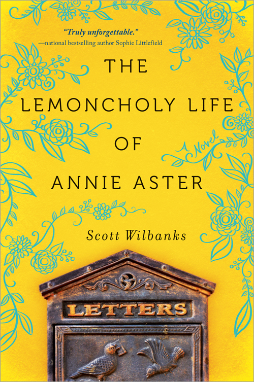 'The Lemoncholy Life of Annabelle Aster' by Scott Wilbanks