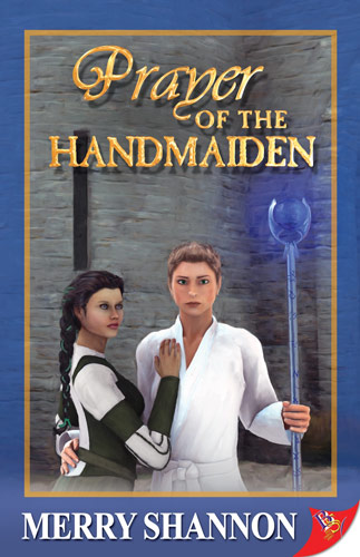 'Prayer of the Handmaiden' by Merry Shannon