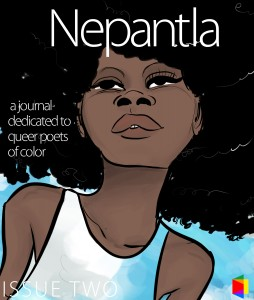 Read Now! The Second Issue of 'Nepantla: A Journal Dedicated to Queer Poets of Color' image