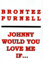 johnny would you love me