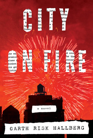 A Queer Look at Garth Risk Hallberg's 'City On Fire'