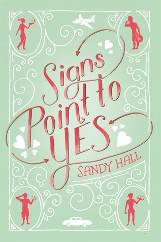 'Signs Point to Yes' by Sandy Hall