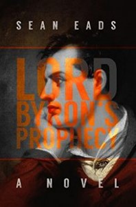 'Lord Byron's Prophecy' by Sean Eads image