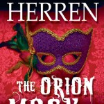 Greg Herren's 'Orion Mask': An Engrossing Romantic Mystery Connects Place to Character