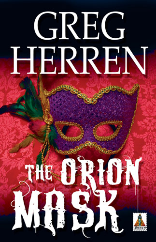 Blacklight: Greg Herren's 'Orion Mask': An Engrossing Romantic Mystery Connects Place to Character
