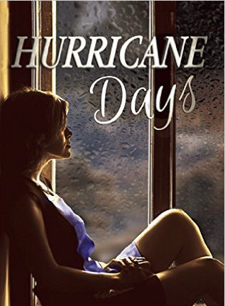 'Hurricane Days' by Renée J. Lukas