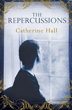 'The Repercussions' by Catherine Hall