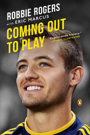 Robbie Rogers' 'Coming Out To Play'
