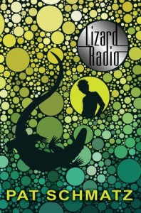 'Lizard Radio' by Pat Schmatz image