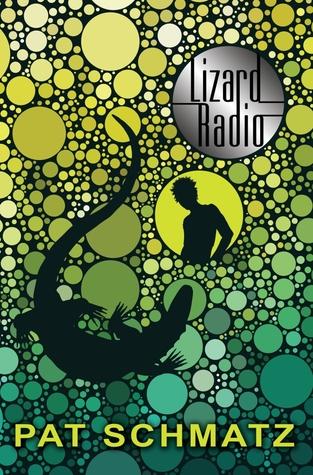 'Lizard Radio' by Pat Schmatz