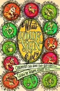 'What's Your Sign, Girl? Cartoonists Talk About Their Sun Signs' Edited by Robert Kirby image