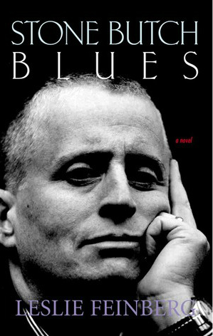 Reading 'Stone Butch Blues' on the First Anniversary of Leslie Feinberg's Death