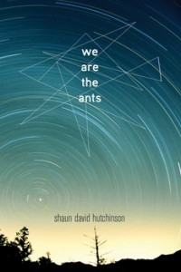 'We are the Ants' by Shaun David Hutchinson image