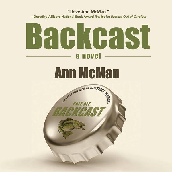 Read an Excerpt from Ann McMan's New Novel 'Backcast'
