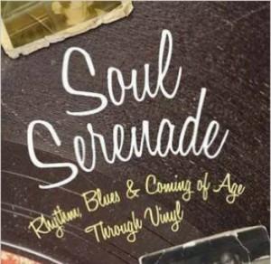 'Soul Serenade: Rhythm, Blues & Coming of Age Through Vinyl' by Rashod Ollison image