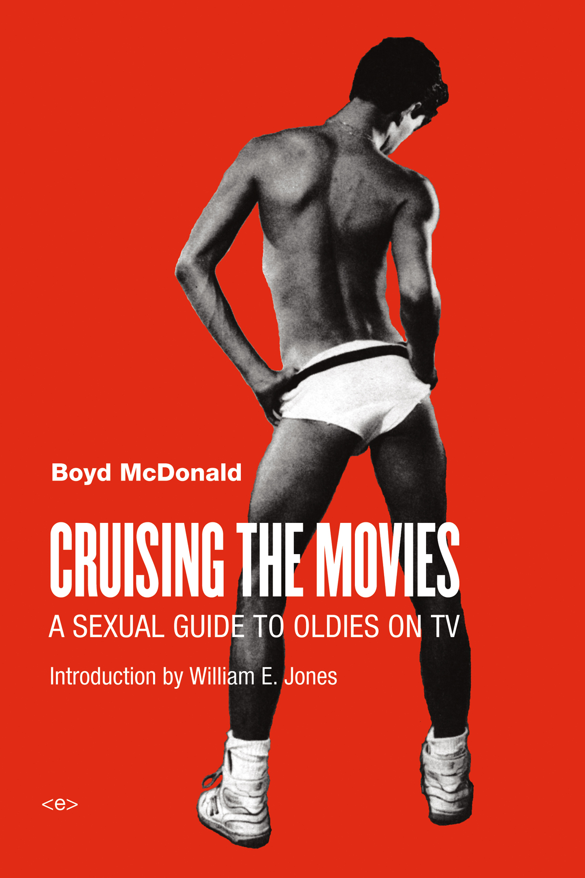 'Cruising the Movies: A Sexual Guide to the Oldies on TV'  by Boyd McDonald
