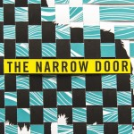 'The Narrow Door: A Memoir of Friendship' by Paul Lisicky