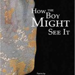 'How the Boy Might See It' by Charlie Bondhus