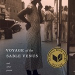 'Voyage of the Sable Venus' by Robin Coste Lewis