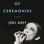 'Master of Ceremonies: A Memoir' by Joel Grey