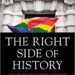 'The Right Side of History: 100 Years of LGBTQI Activism' by Adrian Brooks