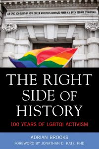 'The Right Side of History: 100 Years of LGBTQI Activism' by Adrian Brooks image