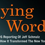 'Dying Words: The AIDS Reporting of Jeff Schmalz and How it Transformed The New York Times' by Samuel G. Freedman with Kerry Donahue