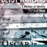 'Oscar of Between: A Memoir of Identity and Ideas' by Betsy Warland