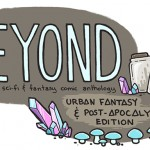 Call for Submissions: Beyond 2 Comics Anthology