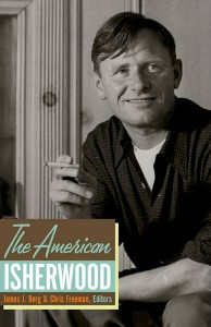 'The American Isherwood' edited by James J. Berg and Chris Freeman image