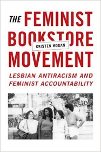 'The Feminist Bookstore Movement: Lesbian Antiracism and Feminist Accountablity' by Kristen Hogan image