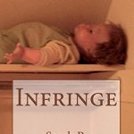 'Infringe' by Sarah B. Burghauser