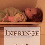 'Infringe' by Sarah B. Burghauser
