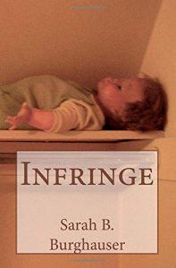 'Infringe' by Sarah B. Burghauser image