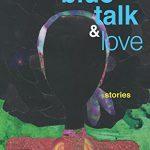 'Blue Talk & Love' by Mecca Jamilah Sullivan