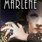 'Marlene' by C. W. Gortner