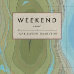 'Weekend' by Jane Eaton Hamilton