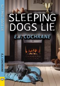'Sleeping Dogs Lie' by E.J. Cochrane image