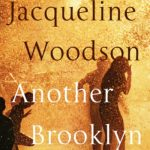 'Another Brooklyn' by Jacqueline Woodson