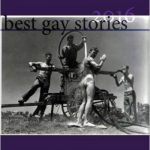 'Best Gay Stories 2016' Edited by Steve Berman