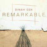 'Remarkable' by Dinah Cox