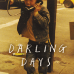 'Darling Days' by iO Tillett Wright